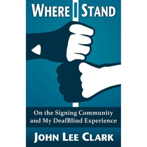 "Book cover of ""Where I Stand"" by John Lee Clark"